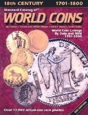 Standard Catalog of World Coins, 1701-1800 by Chester L. Krause 3rd Ed