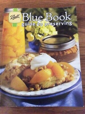 Ball Blue Book Guide To Preserving 2012