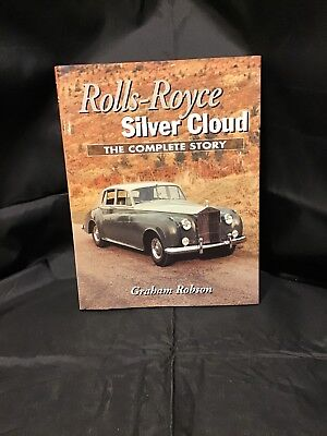 Rolls-Royce Silver Cloud : The Complete Story by Graham Robson (2000, Hardcover)