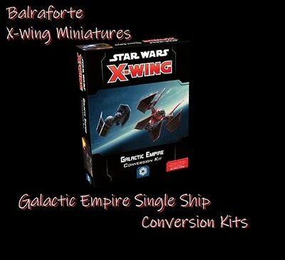 Galactic Empire single Conversion Kits second edition 2.0 X-Wing Miniatures