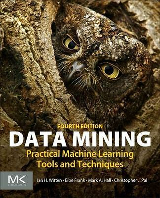Data Mining: Practical Machine Learning Tools and Techniques (Morgan Kaufmann S
