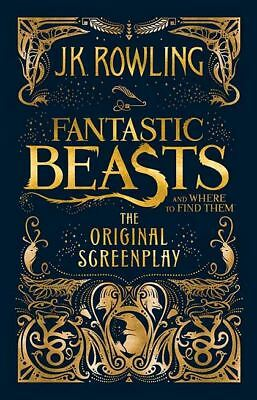 Fantastic Beasts and Where to Find Them by J. K. Rowling (PDF)