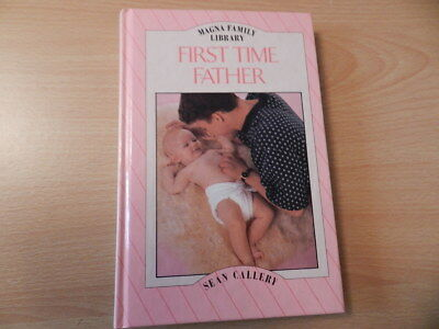First Time Father by Sean Callery (Hardback, 1995)