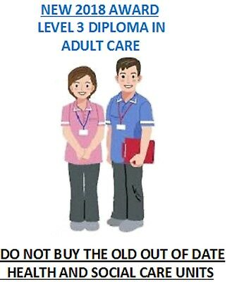 Level 3 Diploma in Adult Care RQF BRAND NEW ANSWERS & SUPPORT updated Dec 2018