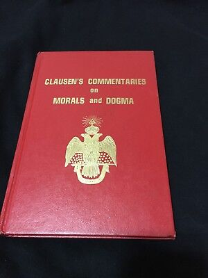 Clausens Commentaries On Morals And Dogma 1974 Freemasonry