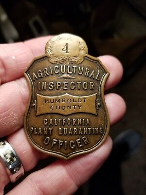 Antique Obsolete Humboldt County Agricultural Inspector Badge California #4 Nice