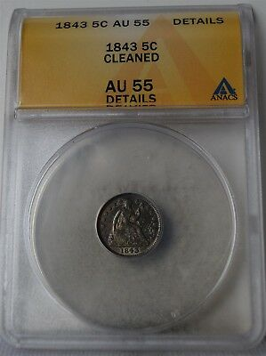 """1843 Liberty Seated Half Dime """"ANACS AU55 Details"""" Cleaned *Free SHAfter 1stItem"""