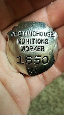 Vintage WW2 Westinghouse Munitions Worker Badge #1650 W Beauty