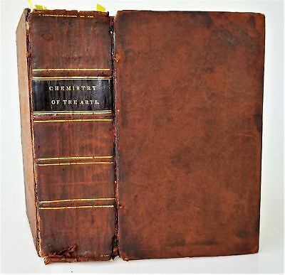 1830 antique CHEMISTRY everyday ARTS 803pg DYES BAKING FURNACE LIQUOR recipes