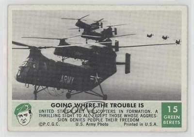 1966 Philadelphia Men of Green Berets #15 Going Where the Trouble Is Card 0s4