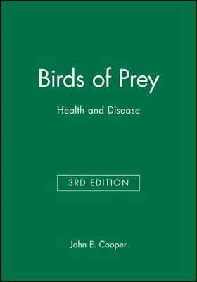 Birds of Prey: Health and Disease by John Wiley and Sons Ltd (Hardback, 2002)