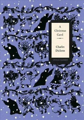 A Christmas Carol (Vintage Classics Dickens Series) by Charles Dickens...