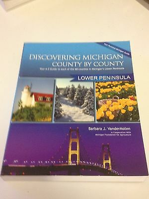 Discovering Michigan County-by-County: Upper Peninsula Edition by Barbra  new!