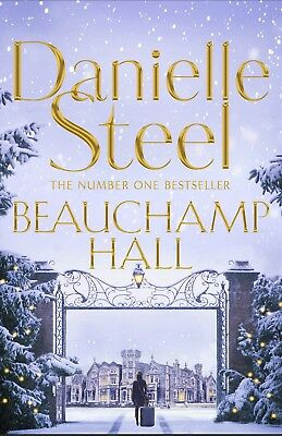 Beauchamp Hall by Steel, Danielle (New Paperback Book)
