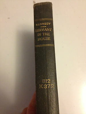 1st Printing SERVANT IN THE HOUSE Charles 1908  Kennedy PLAY Drama Gift ready