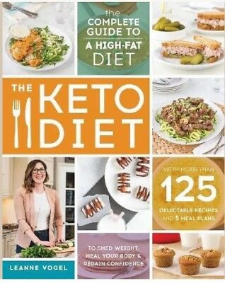 The Keto Diet: The Complete Guide by Leanne Vogel [E BOOK] [PDF] COOK