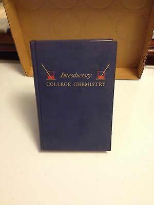 Introductory College Chemistry - Harry N. Holmes - 1947