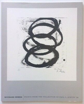 RICHARD SERRA Prints from the Paul Schupf Collection 2014 Picker Gallery catalog