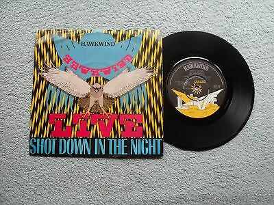 """HAWKWIND SHOOT DOWN IN THE NIGHT BRONZE RECORDS UK 7"""" VINYL SINGLE in PIC/SLEEVE"""