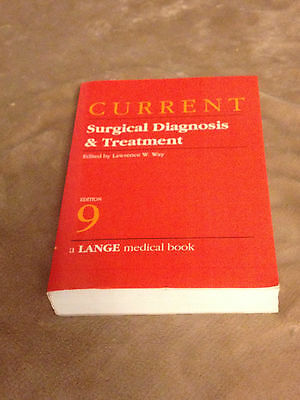 Current Surgical Diagnosis and Treatment  Lawrence W. Way 1991 L/N  resource