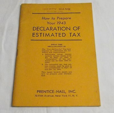 Pamphlet How To Prepare Your 1943 Declaration Of Estimated Tax................99