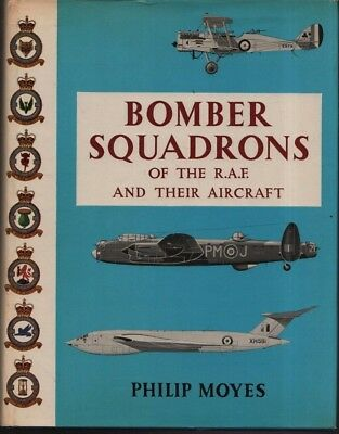 Bomber squadrons of the R.A.F.  and their aircraft. Moyes. Macdonald. 1964. RM10