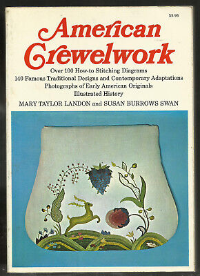 AMERICAN CREWELWORK: Over 100 How-to Diagrams; 140 Famous Traditional Patterns.