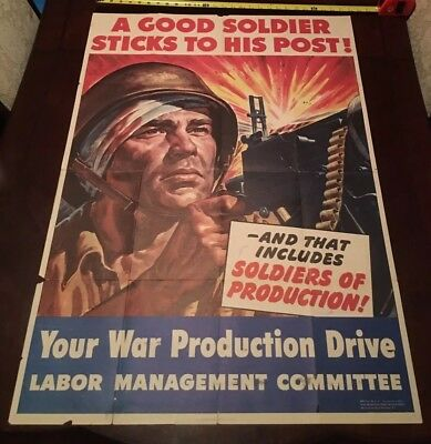 "Original 1943 WWII War Poster- ""A Good Soldier Sticks to His Post"""