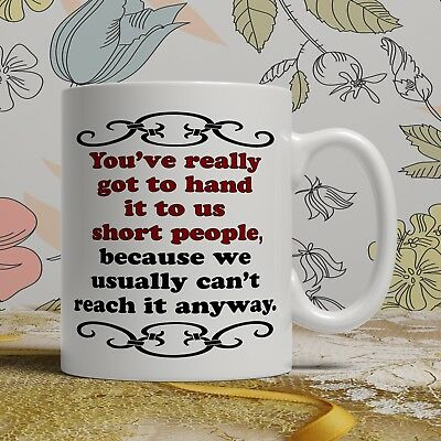 Short or small person birthday gift mug for him her funny novelty present cup