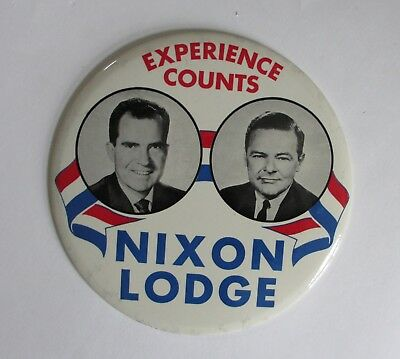 Large 9 In in Diameter Nixon-Lodge 1960 Picture Button-Experience Counts