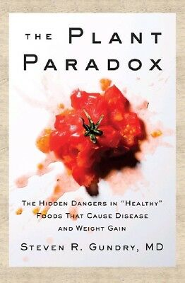 The Plant Paradox  The Hidden Dangers in Healthy 📖