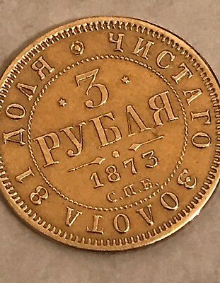 1873 Russia 3 Ruble Gold Coin Only 77k Minted RRRRR