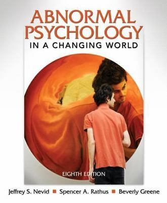 Abnormal Psychology in a Changing World (8th Edition) by Nevid Ph.D., Jeffrey S