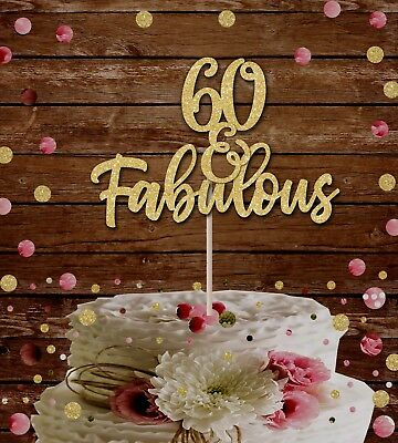 60 And Fabulous Cake Topper 60th Birthday Decoration Glitter Card40th 50th
