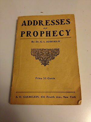 1910 addresses on Prohpecy  Dr C. I. Scofield paperback