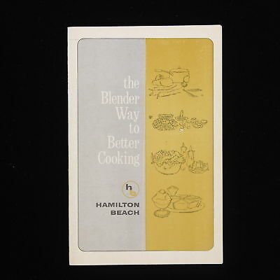 Vintage Hamilton Beach The Blender Way to Cooking Cook Book