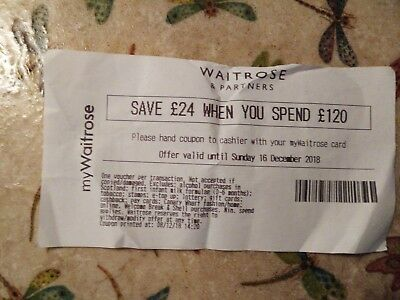 Waitrose voucher. £24 off £120 spend. Valid to 16 December. Only a £1 for costs