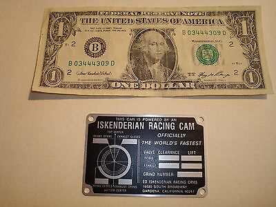 Iskenderian cam tag 1932 flathead ford chevrolet dodge rat rod any fast old car