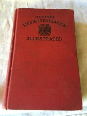 1911 Revised Knight Templarism Illustrated Masons Masonic Freemasonry