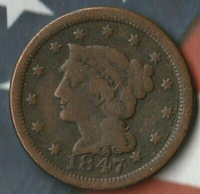 1847 Braided Hair Large Cent United States Penny- In Fairly Good Shape