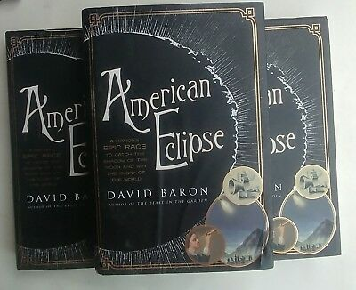 American Eclipse : A Nation's Epic Race to Catch the Shadow of the Moon and Win