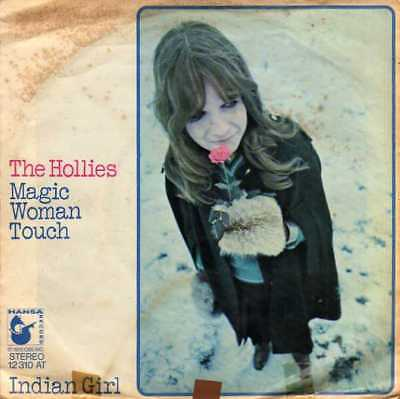 "The Hollies- Magic Woman Touch/ Indian Girl, 7"" Vinyl Single"