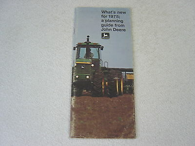 John Deere Whats New Tractors & Equipment 1975 Sales Brochure