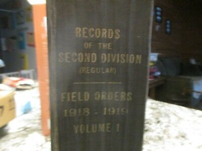 WW1 Records of the 2nd Div, Field Orders 1918-1919 Vol 1