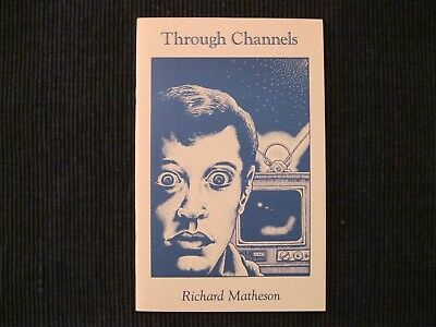 Richard Matheson-Through Channels-SIGNED-PBO-1st/1st-LIMITED ED.-FINE