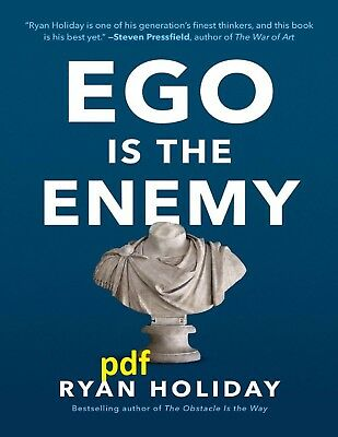 (PDF) Ego Is the Enemy 2016 by Ryan Holiday (E-B00K||E-MAILED) !