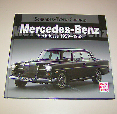 Mercedes Heckflosse W 110 / W 111 / W 112 1959-1968 - Schrader Tipos Crónica