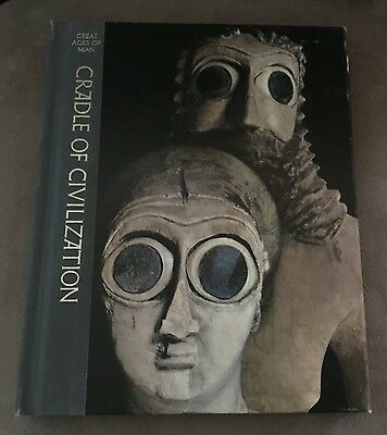 Time-Life Great Ages Of Man Cradle Of Civilization 1970 Illustrated Hardcover