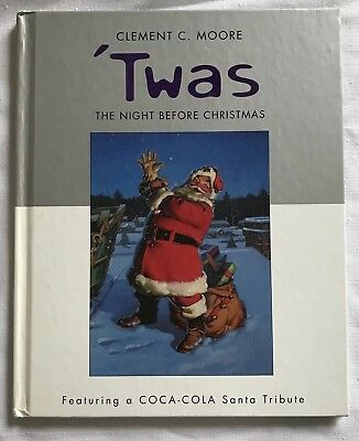 Hallmark Twas the Night Before Christmas Coca Cola Santa Tribute 1st Ed HB 2001