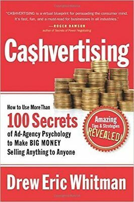 Cashvertising How To Use More Than 100 Secrets Of Ad-Agency Psychology By Drew E